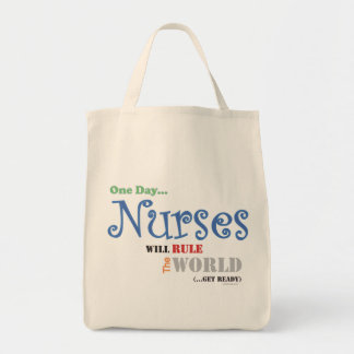 One Day Nurses Will Rule The World T-Shirt Tote Bag