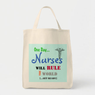 One Day NURSES Will Rule The WORLD Tote Bag
