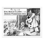 One Day Only: Evil Banjo Clown Personalized Announcement