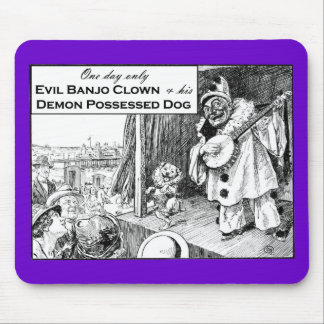 One Day Only: Evil Banjo Clown Mouse Pad