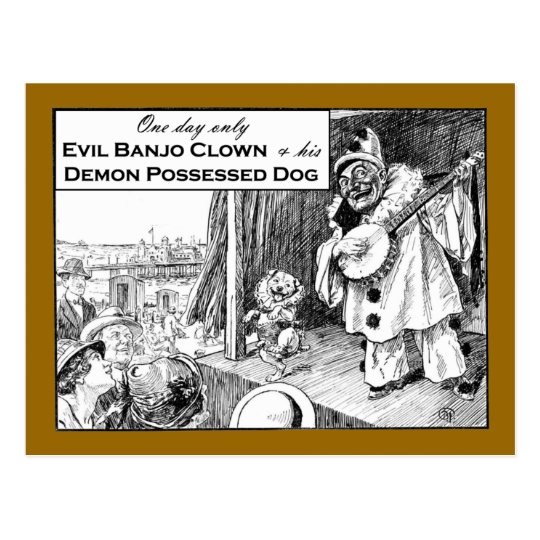 One Day Only: Evil Banjo Clown Postcard
