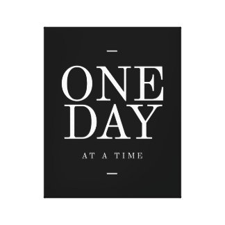 One Day- Student Gift Black and White Quote Canvas Print