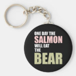 One Day the Salmon Will Eat the Bear Basic Round Button Keychain
