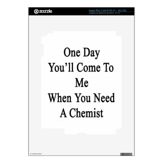 One Day You'll Come To Me When You Need A Chemist. iPad 3 Skin