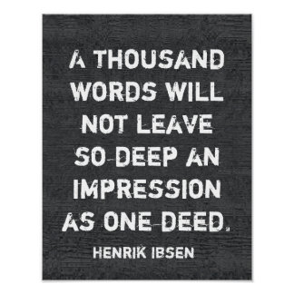 One deed _Ibsen quote - art poster