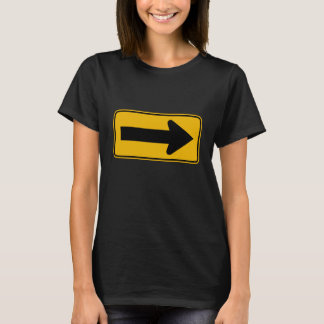 One Direction Arrow Right, Traffic Warning Signs T-Shirt