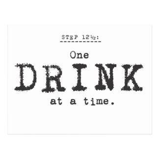one drink at a time. postcard
