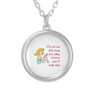 ONE DRINK AWAY ROUND PENDANT NECKLACE