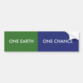 ONE EARTH   ONE CHANCE BUMPER STICKERS