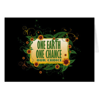 One Earth One Chance Card