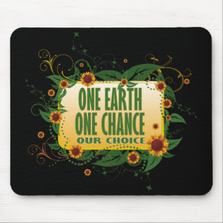 One Earth One Chance Mouse Mat