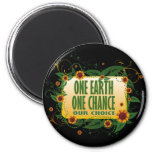 One Earth One Chance Refrigerator Magnet