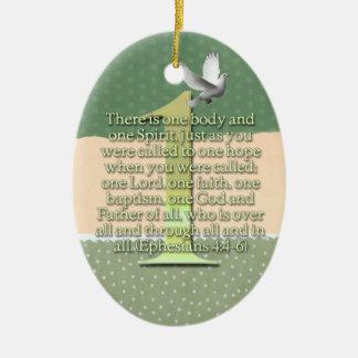 ONE  Ephesians 4:4-6 BIBLE SCRIPTURE Ceramic Ornament