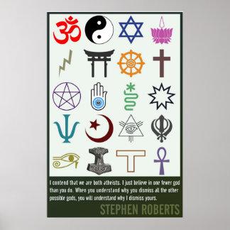 One Fewer God | Stephen Roberts Poster
