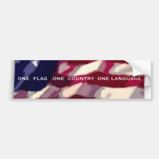 One Flag One Country One language Bumper Sticker