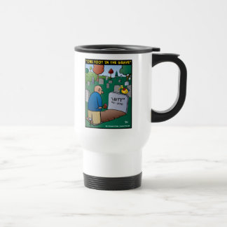 One Foot In The Grave Coffee Mugs