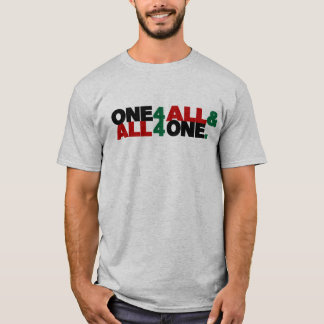 One For All / All For One T-Shirt