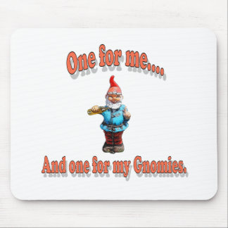 One For My Gnomies Mouse Pad