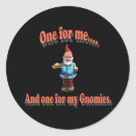 One For My Gnomies Round Stickers