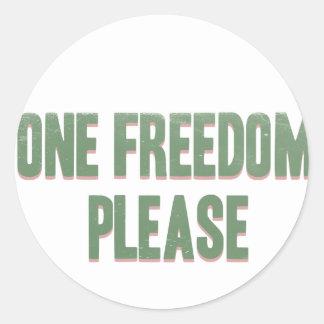 One freedom please - sarcastic rebel tee classic round sticker