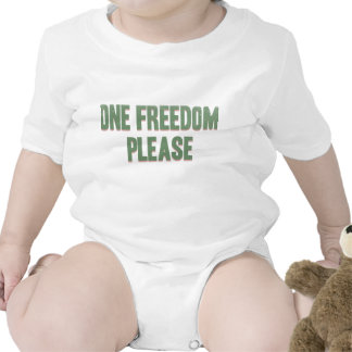 One freedom please - sarcastic rebel tee