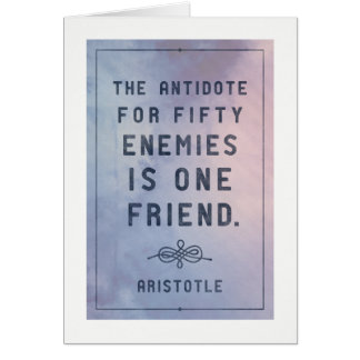 One friend - Aristotle quote friendship card