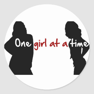 One Girl At A Time Classic Round Sticker