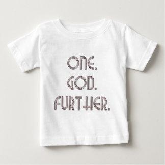 One. God. Further. #2 Infant T-shirt