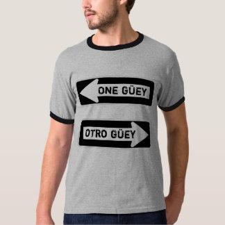 One Güey.  Otro Güey. T-shirt