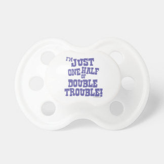 One Half of Double Trouble Pacifier