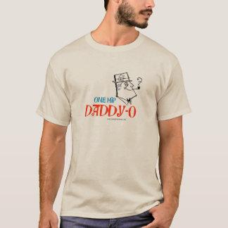 One Hip Daddy-O T-Shirt