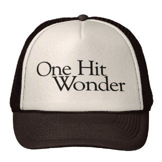 One Hit Wonder Trucker Hat
