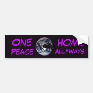 One*Home - Peace, All*Ways Car Bumper Sticker