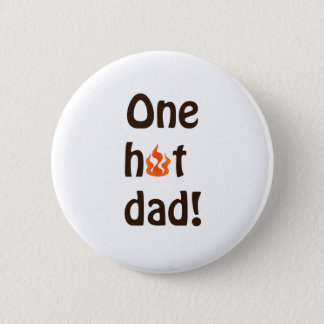 One Hot Dad Button