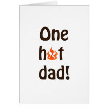 One Hot Dad Card