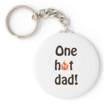 One Hot Dad Keychain