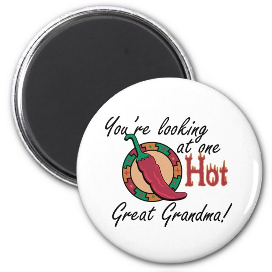 One Hot Great Grandma Magnet