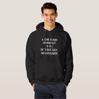 One Hour Workout Is Four Percent of Day Fitness Hoodie