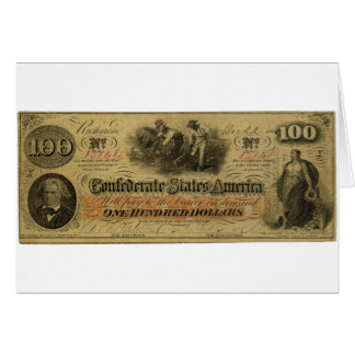 One Hundred Dollar Confederate Banknote Card