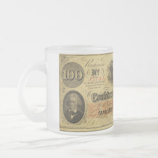 One Hundred Dollars Confederate States of America Frosted Glass Coffee Mug