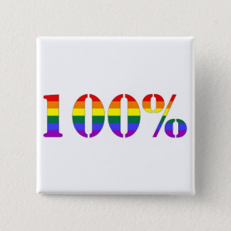 """One Hundred Percent"" GLBT Pride Button"