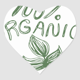 One Hundred Percent Organic Heart Sticker