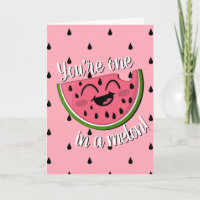 One in a Melon Cute Watermelon Pink Birthday Card