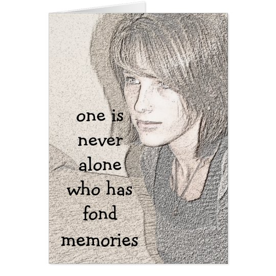 One is never alone card