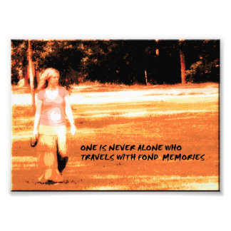 One is never alone photo