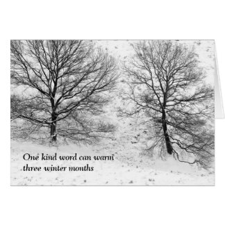 One kind word can warm card