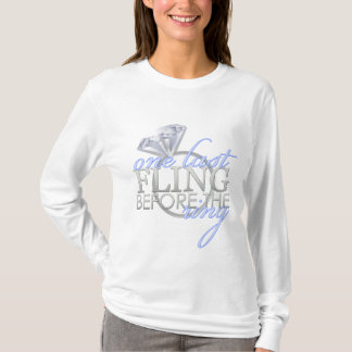 One Last Fling before the Ring T-Shirt