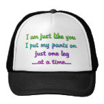 One Leg at a time Trucker Hat