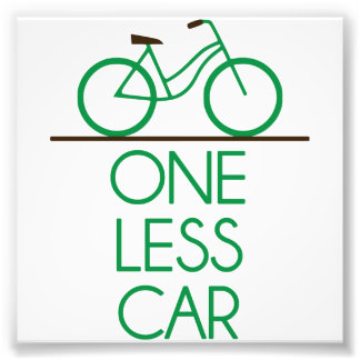 One Less Car Earth Friendly Bicycle Photo Print