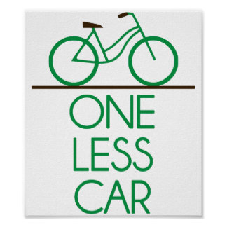 One Less Car Earth Friendly Bicycle Print
